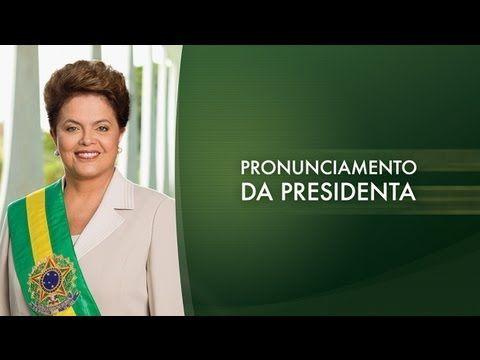 Pronunciamento da presidenta Dilma Rousseff