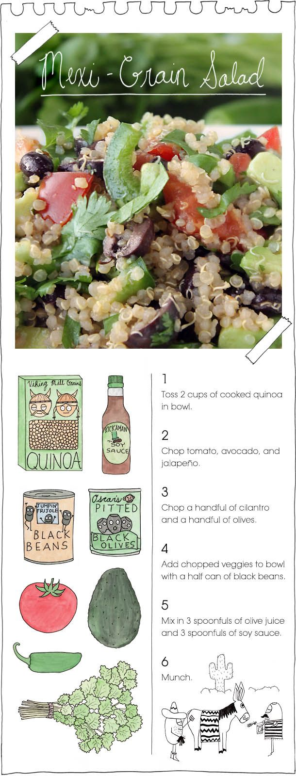 The Vegan Stoner's Mexi-Grain Salad: 2 cups quinoa with tomato, avocado, jalapeno, cilantro, olives, 1/2 can black beans, 3 spoons olive juice, 3 spoons soy sauce.