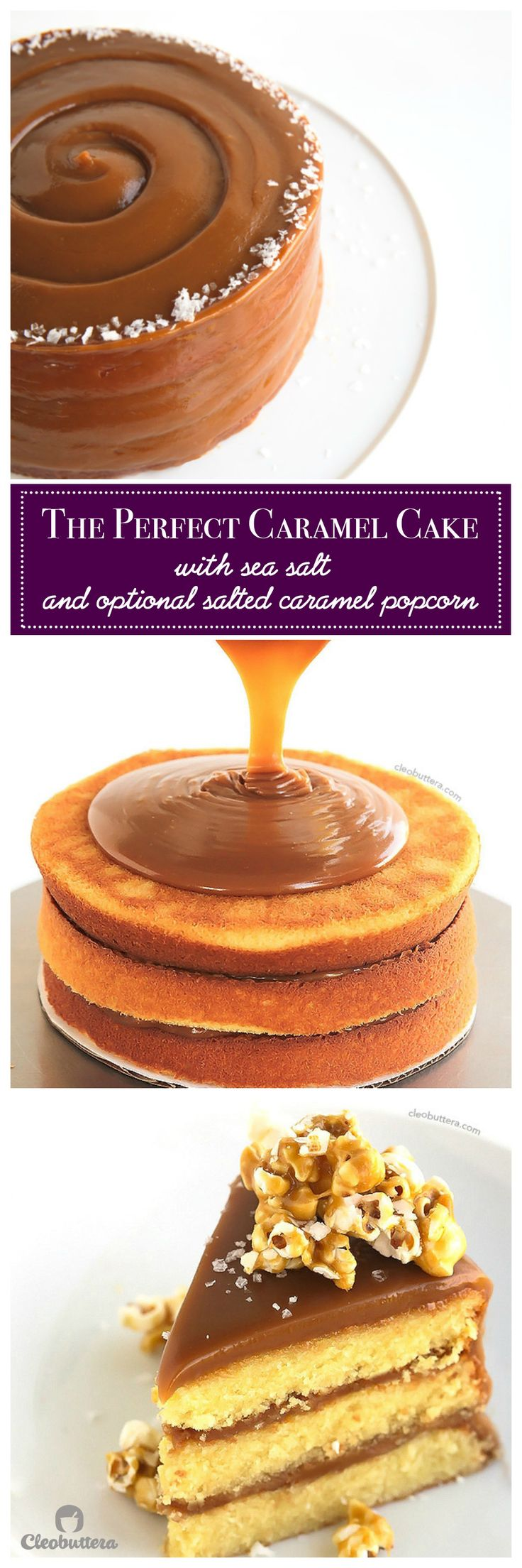 The best yellow cake you've ever had, filled and covered with the creamiest, not-too-sweet caramel icing, sprinkled with sea salt and topped with optional salted caramel popcorn for a surprise crunch!