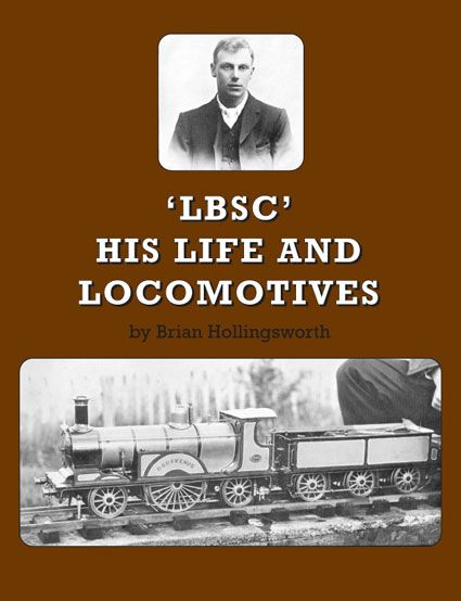 DIGITAL edition of Brian Hollingsworth's wonderful biography of perhaps the greatest model locomotive designer ever.
