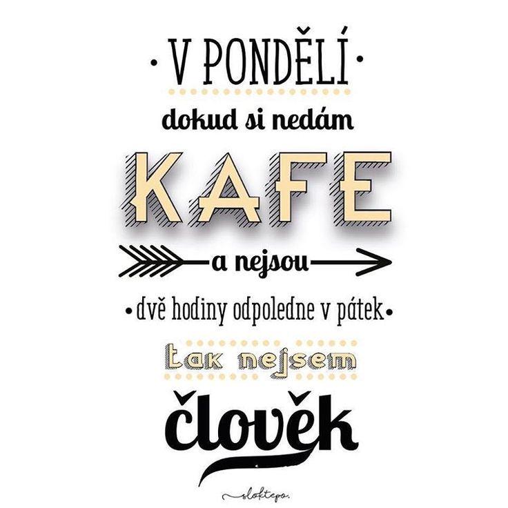 Dejte si kafe a užijte si pondělí ☕️ #sloktepo #motivacni #hrnky #miluji #kafe #citaty #zivot #mujzivot #mujsen #mojevolba #darek #stesti #laska #domov #dokonalost #dobranalada #czechboy #czechgirl #czech #prague #pondeli