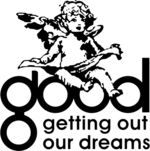 GOOD (Getting Out Our Dreams) Music, Inc.-- is an American record label founded by hip hop artist and record producer Kanye West in 2004. The label houses Kanye West, Big Sean, Pusha T, Desiigner, D'banj and John Legend. The label's producers include Hudson Mohawke, Q-Tip, Travis Scott, Jeff Bhasker, S1. The label has released ten albums certified gold or higher by the Recording Industry Association of America (RIAA).