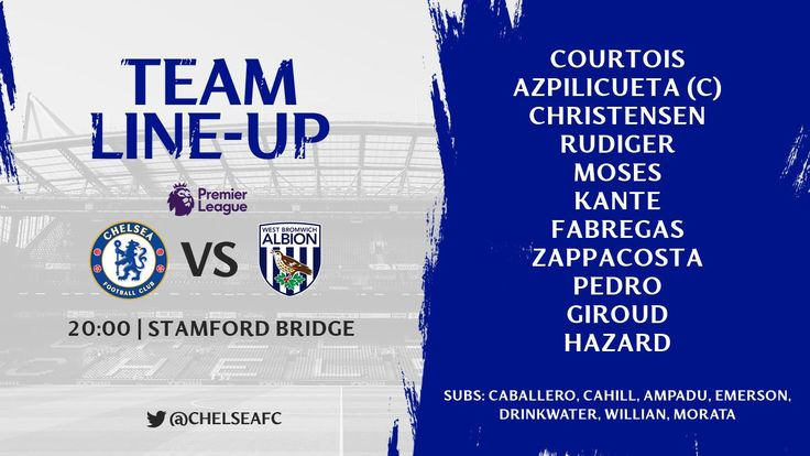 Live Stream: Chelsea Vs West Brom EPL Match Day 27