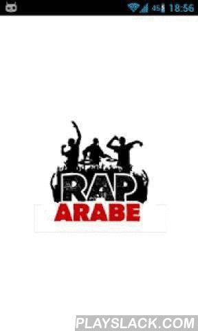 Rap Arabe  Android App - playslack.com ,  Une application 100% Tunisienne pour promouvoir les productions du Rap Arabe.Rap Arabe, Rap tunisien, Rap algérien, Rap marocain, Rap egyptien, Rap libyaBalti, Kafon, Hamzaoui med amine, Klay BBJ, O.G, CGARedstar et le roi du rap arabe le rapeur algérien Lotfi Double Kanon.Vous trouvez tous les nouveautés des rappeurs tunisien, tous les clips et les actualités.Supportez nous et partagez avec vos amis. A 100% Tunisian application to promote…