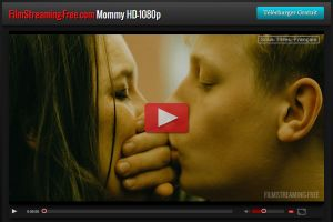 Mommy Streaming Film Complet Gratuit ici http://streamingfilm-free.com/film/Mommy.php