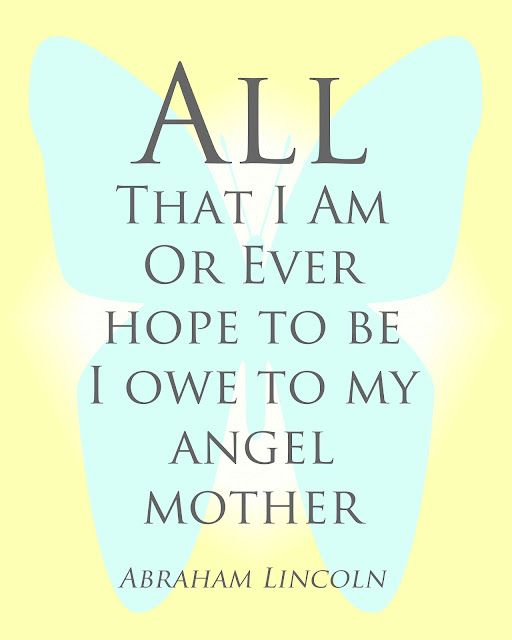 <3: Abraham Lincoln Quotes, Mothers Day Gifts, Abrahamlincoln, A Tattoo, Memories, Mom, Angel Mothers, Father, Magnolias Tattoo