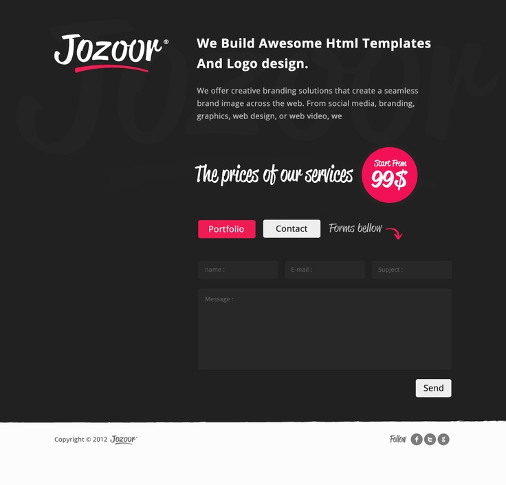 Jozoor Team ,  We Build Awesome Html Templates And Logo design.