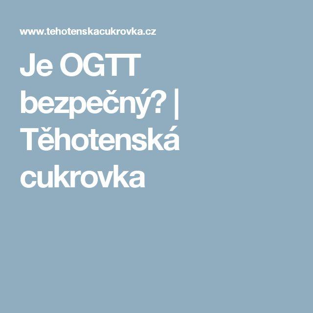 Je OGTT bezpečný? | Těhotenská cukrovka