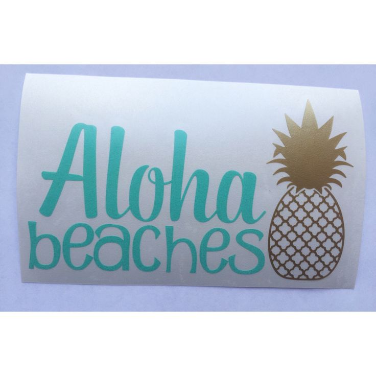 Aloha Beaches Decal, Pineapple Decal, Funny Car Decal, Pineapple Car Decal, Car Decal for Women, Pineapple Sticker  $6.50  https://www.etsy.com/listing/399524843/aloha-beaches-decal-pineapple-decal