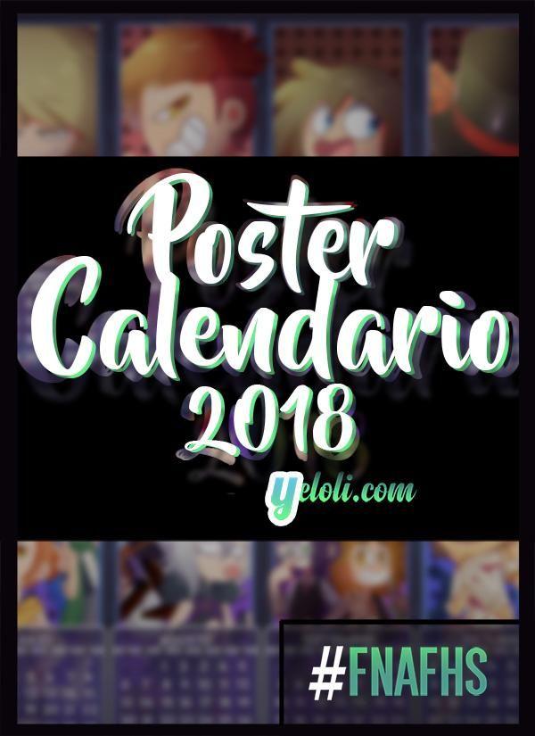 Poster Calendario 2018 Fnafhs.Poster Calendario Fnafhs 2018 Dibujo Multifandom
