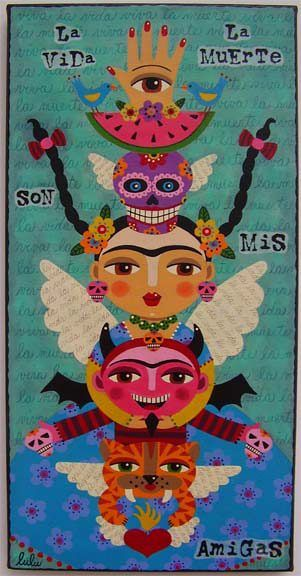 "Day of the Dead Frida Kahlo Totem  10"" x 20"" canvas painting  La Vida y La Muerte Son Mis Amigas-by LuLu Mypinkturtle"