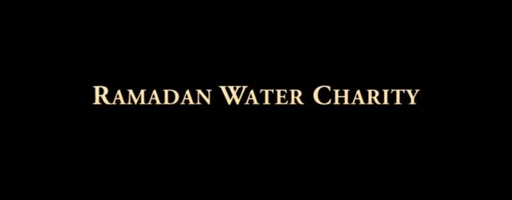 Islamic Relief's Ramadan Water Charity