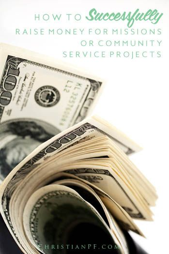 how to raise money for mission trips and community service projects