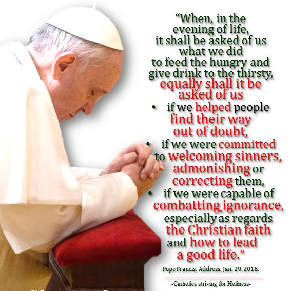 DON'T FORGET THE SPIRITUAL WORKS OF MERCY! Dear brethren in Christ, during this Extraordinary Jubilee Year of Mercy, Pope Francis reminded us on many occasions of the necessity to live the co…