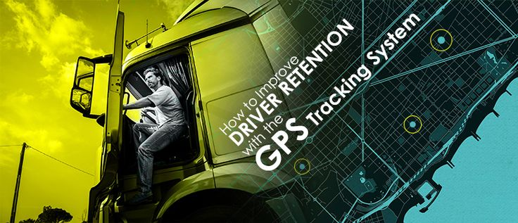 Improve Driver Retention With The GPS Tracking System