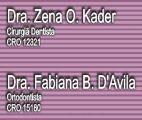 DRa. ZENA – DENTISTAS | DRa. FABIANA B. D'AVILLA – ORTODONTIA , CIRURGIAS,DENTISTAS – BAIRRO SITIO CERCADO CURITIBA – PR