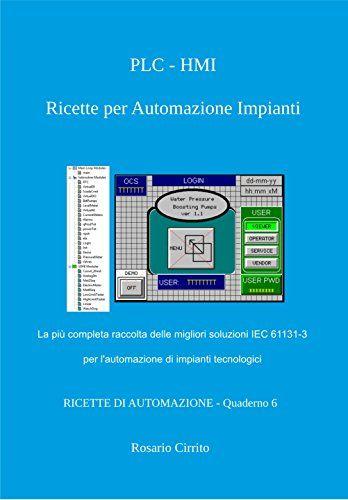 PLC - HMI Ricette per Automazione Impianti: La più completa