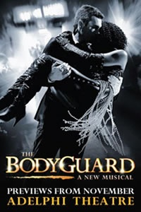 The Bodyguard Musical opens at the Adelphi Theatre on the 5th December 2012