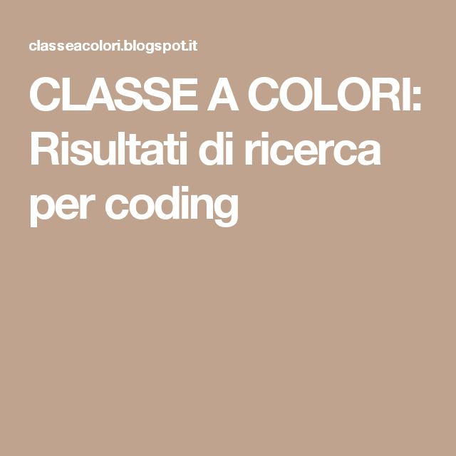 CLASSE A COLORI: Risultati di ricerca per coding
