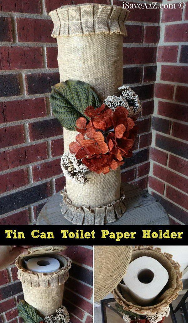 Turn your used tin cans into a toilet paper holder. http://hative.com/clever-toilet-paper-storage-or-holder-ideas/