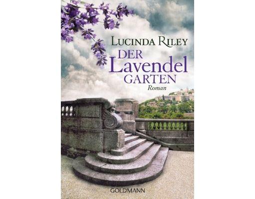Lucinda Riley - Der Lavendelgarten: Ein Herrenhaus in der Provence, eine adelige Familie und eine schicksalhafte Liebe in dunklen Zeiten. #Buch #Buecher #lesen #reading #books