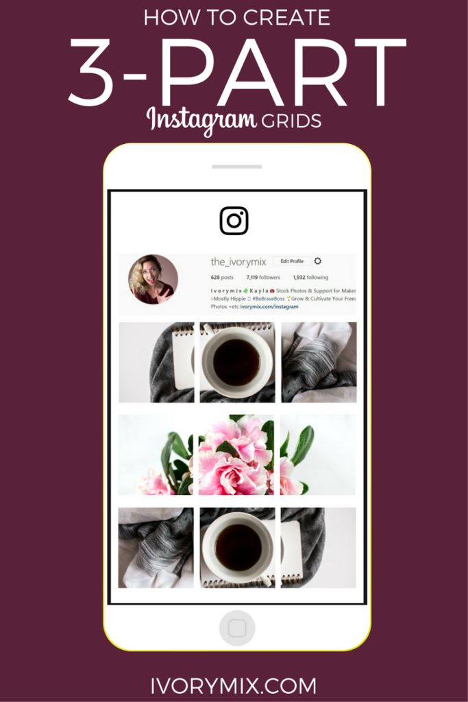 Create 3 part Instagram post a grid collage | Ivory Mix