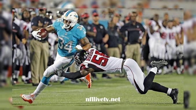 Atlanta Falcons vs Miami Dolphins NFL Game Live Stream Teams: Falcons VS Dolphins Time: 7:00 PM Date: Thursday, 10 August 2017 Location: Hard Rock Stadium, Miami TV: NAT Watch NFL Live Streaming Online The Atlanta Falcons is an American professional football team in the NFL games that is based...