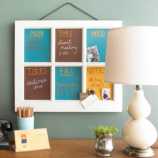 Make a calendar from a six-panel window and chalkboard paint.