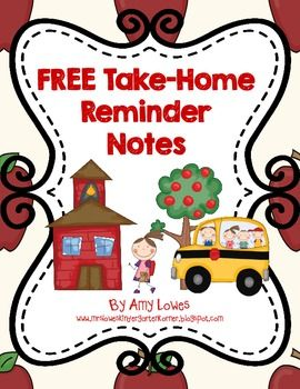 FREE Take-Home Reminder Notes!  A must-have for any teacher!