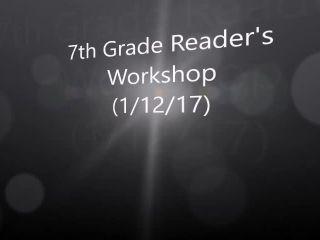 Reader's Workshop 7th Grade-GMS