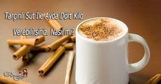 Tarçınlı Süt İle Ayda Dört Kilo Verebilirsiniz. Nasıl mı www.sosyetikcadde.com