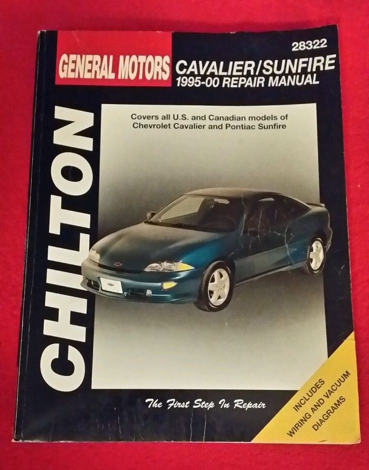 Chilton Repair Manual GM Cavalier and Sunfire, 1995 1996 1997 1998 1999 2000