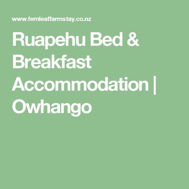 Ruapehu Bed & Breakfast Accommodation | Owhango