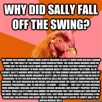 why did sally fall off the swing the swing was broken swin - anti joke chicken @Jill Meyers Vollans