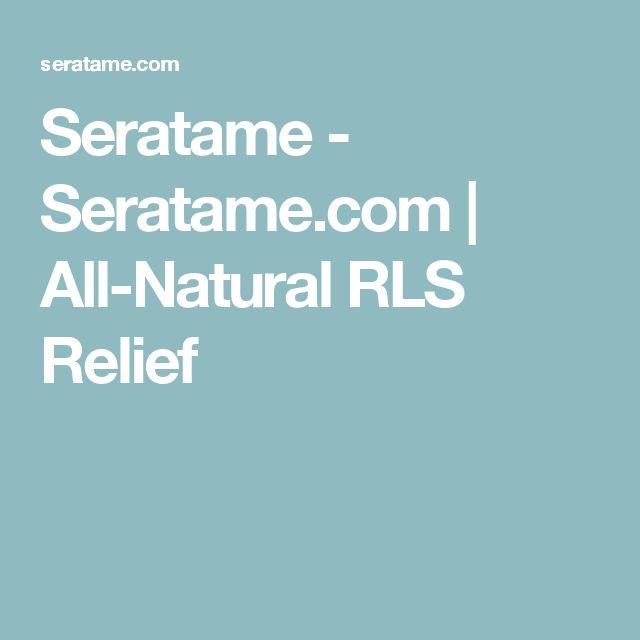 Seratame - Seratame.com | All-Natural RLS Relief