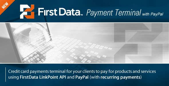 FirstData (LinkPoint) Payment Terminal - CodeCanyon Item for Sale