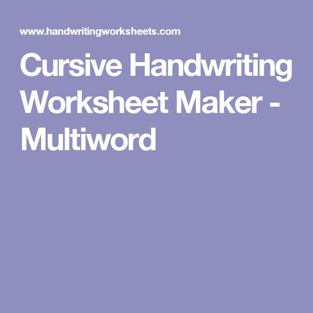 Cursive Handwriting Worksheet Maker - Multiword