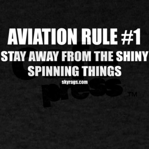 Aviation quote for my son who is joining the Navy and gonna be a aviation electrical technician. Lol.