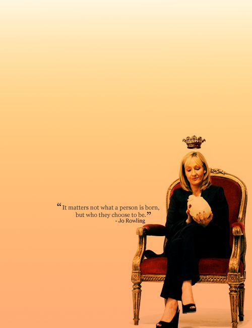 so true: Inspiration, The Woman, Quotes, Jk Rowling, J K Rowling, The Queen, Reading Books, Harry Potter, Wise Words