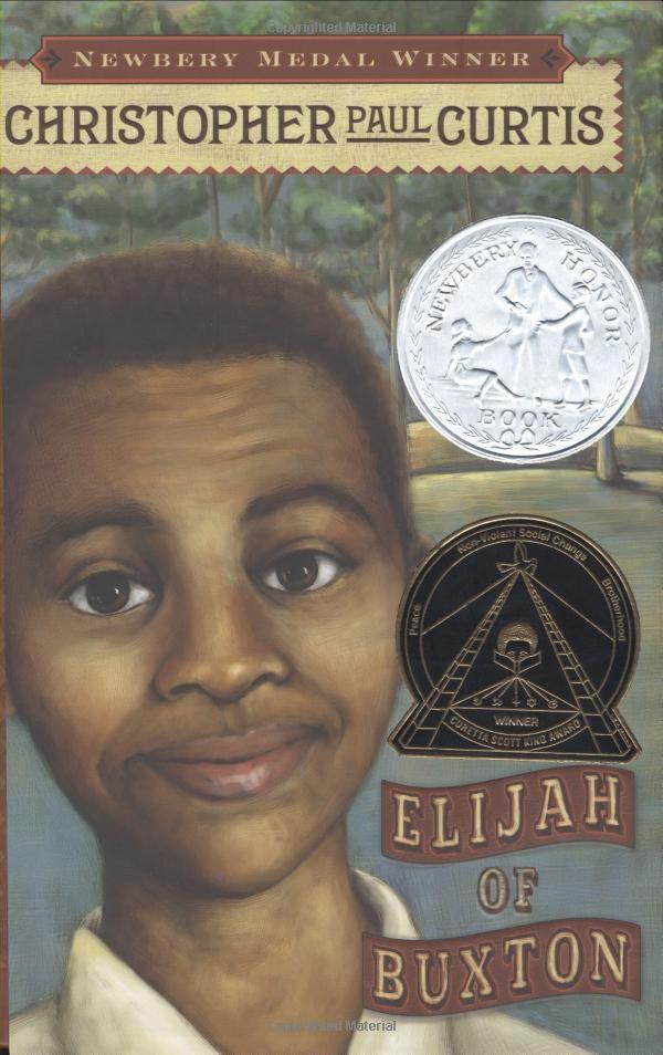 2008 Coretta Scott King Book for Author: Elijah of Buxton by Christopher Paul Curtis / PZ7.C94137 El 2007 / http://catalog.wrlc.org/cgi-bin/Pwebrecon.cgi?BBID=7294292