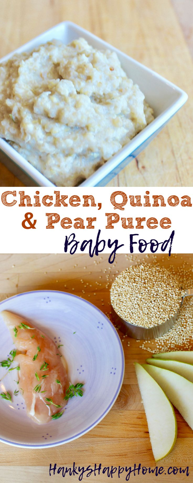 This Chicken, Quinoa & Pear Baby Food Puree is easy to make and packed with protein, iron, and fiber. Perfect lunch or dinner for baby.