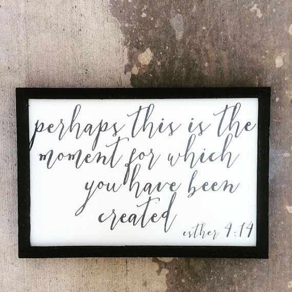 Esther 4:14 sign by TheArtisticWord on Etsy