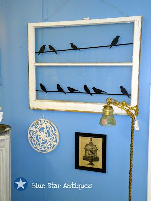 Blue Star Antiques: The Birds Out My WindowVinyls, Ideas, Old Window Panes, Antiques Windows, Bobs Marley, Three Little Birds, Old Windows Panes, Pixar Shorts, Blue Stars