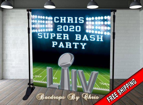 Super Bowl Party Backdrop Super Bowl Banner Super Bowl 2020 Liv Men S Birthday Backdrop Personal In 2020 Birthday Backdrop Backdrops For Parties Man Birthday