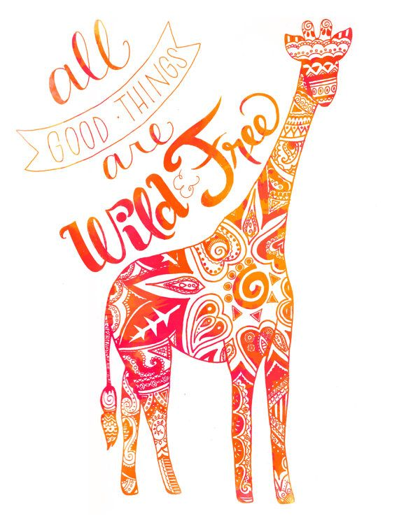 Decorated All Good Things Are Wild and Free Hand Letter Quote Floral Henna Pattern Giraffe Illustration Poster Print Red Orange Pink Yellow