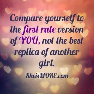 """""""Jealousy is qualifying the chick next to us as the standard. But this life is not a competition with everyone else. Every morning when we wake up, our standard should be, """"What is the best version of myself?"""" Read more at sheismore.com"""