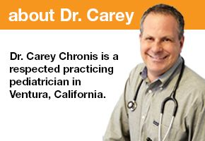 Dr Carey Chronis is a board-certified pediatrician in Ventura. A California native, Dr. Chronis completed his undergraduate education at University of California, Berekely, attended medical school in Ohio and trained in residency at Loma Linda University Medical Center. Over 15 years in practice and centrally, we are fortunate to attract families to our pediatric office from Ventura, Oxnard, Camarillo, Santa Paula, Filmore, and Ojai. Our staff is friendly, helpful and here for you.
