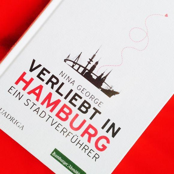 Verliebt in Hamburg – Nina George | Typisch Hamburch