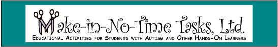 Autism tasks & TEACCH educational activities & materials, Make in No Time Tasks, Ltd., logo