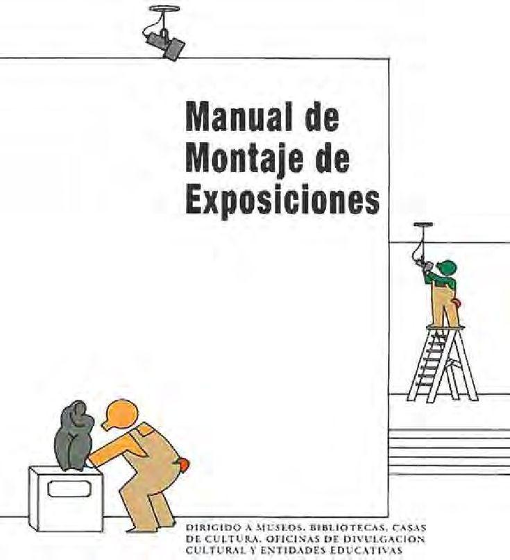 Manual de Montaje de Exposiciones | Fernando Lopez-Barbosa - Academia.edu